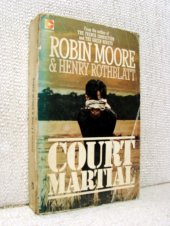 Court Martial - Robert Moore