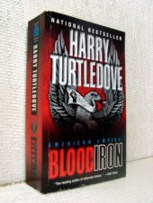 American Empire - Blood and Iron - Harry Turtledove