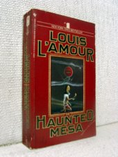 Haunted Mesa - Louis L*amour