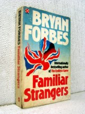 Familiar strangers - Bryan Forbes