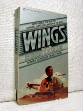 Wings (A Signet Book, 1978) - Robert J. Serling