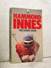 The Lonely Skier - Hammond Innes