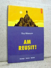 Am reusit! - Guy Missoum