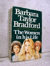 The Women in his Life - Barbara Taylor Brad...