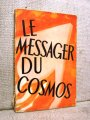 Cartea Le messager du cosmos