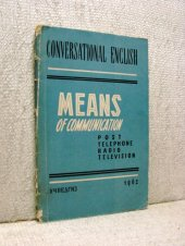 Means of communication - Post, Telephone, Radio, Television - Karl Grunberg