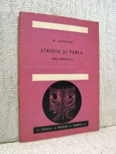 Stridia si perla - William Saroyan