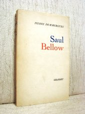 Saul Bellow - Pierre Dommergues