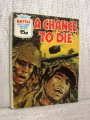 Cartea War Picture Library No 1272 - A Chance to Die
