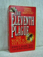 The Eleventh Plague - John S.Marr