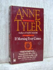If Morning ever Comes - Anne Tyler