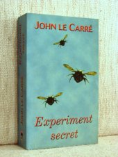 Experiment secret - John Le Carre