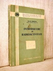 Introducere in radioactivitate - H. Sanielevici