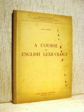 A Course in English Lexicology - Leon D. Levitchi