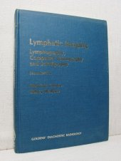 Lymphatic Imaging - Limphography, Computed Tomography and Scintigraphy - Melvin E. Clouse