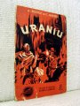 Cartea Uraniu, Vol I